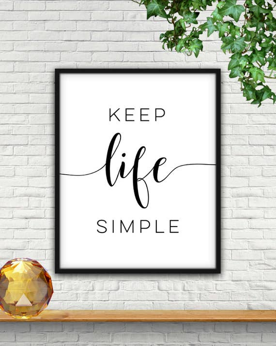 Keep Life Simple Keep Life Simple Design Keep It Simple