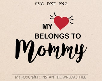 Baby Valentine SVG Mommy svg Mothers day svg baby Valentines day Valentines Dxf Hert svg Cricut downloads Silhouette designs Cricut designs