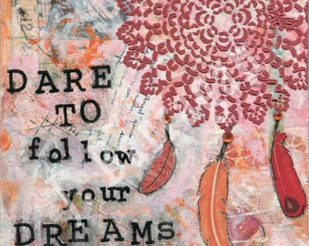 Dream Catcher, Dare to Dream, Spiritual gift, Wood wall art, Inspirational quote, 8x8 Mixed Media Collage, Jackie Barragan, Courage and Art