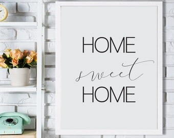 Home Sweet Home Poster, Home Print, Printable Poster, Instant download, Text Poster, 50x70cm, 8x10in