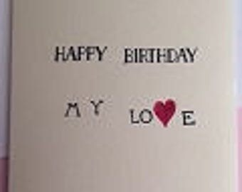 Simple- Happy Birthday My Love Greeting Card