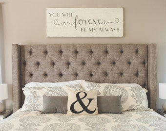 Bedroom Wall Decor You Will Forever Be My Always Wood Signs Bedroom Sign