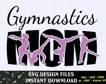 Gymnastics Mom SVG Knockout Design, T Shirt Design SVG File Cutting Files for cameo and craft cutters SVG Tee Shirt Design Decal