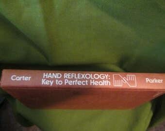 1976 ** Hand Reflexology Key to Perfect Health ** Mildred Carter **sj