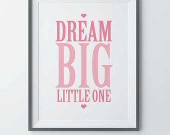 Dream Big Little One Baby Girl Nursery Art Pink Gray Nursery Baby Shower Gift Baby Girl Wall Art Little Girl Room Art Yellow Gray Nursery
