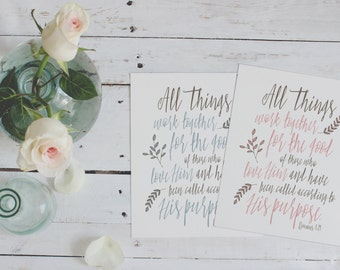 All things work together // the good of those who love him // have been called // according to his purpose // romans 8:28 // biblical print