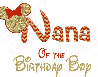 Nana Birthday Boy Minnie Mickey Red Gold  Mouse Mom Birthday Boy Shirt DIY Iron On Digital Art Matching Red Black Dot Birthday