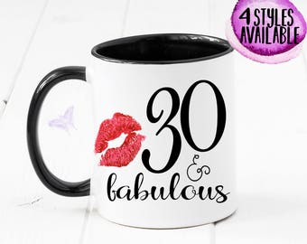 30 & Fabulous Coffee Mug, 30th Birthday Celebration, Dirty Thirty, 30th Birthday For Her, 30th Birthday Gift, Birthday Mug, Thirty, CM1000