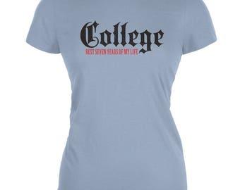 Graduation - College Best 7 Years Light Blue Juniors Soft T-Shirt