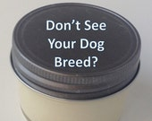 Scented Candle, Soy Candle: Custom Label Favorite Soy Candle 4oz Mason Jar, Dog Lover Gift, Gift for Her, Gift for Him, Dog Candle