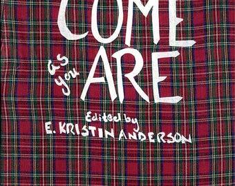 Come As You Are ed. E Kristin Anderson PDF