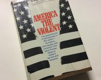 America the Violent - Ovid Demaris - Old Book - Social Change - Vintage Book - Book - Violence - Sociology - America