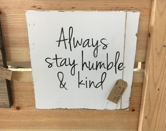 Humble and Kind wood sign