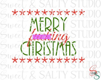 merry f*cking christmas digital file