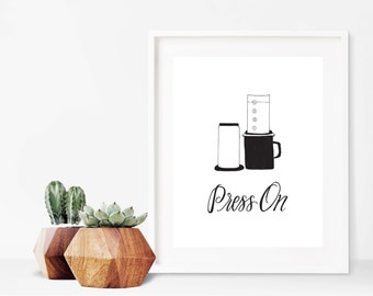 Press On, coffee series, coffee art, 5x7, art prints, coffee station, handlettered, home decor, home decor, coffee