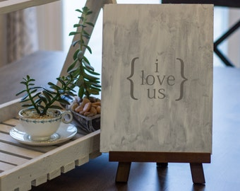 I love us sign | Quote sign | Wooden sign | Distressed sign