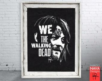 We Are the Walking Dead Daryl Dixon RIP Art Print-TWD-Fan Art