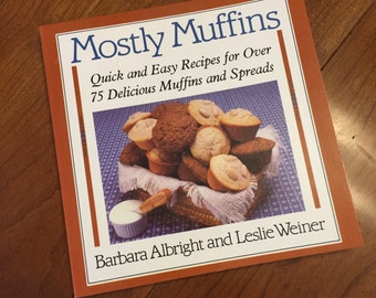 Mostly Muffins Cookbook - Vintage Cookbook - Quick and Easy Recipes - 1980s Cookbook - Small Cookbook - Recipe Collection - Breakfast Treats