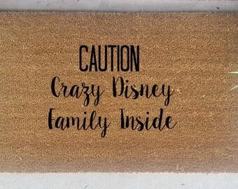 Disney Family Doormat - Crazy Disney Family - Caution Doormat - We Love Disney