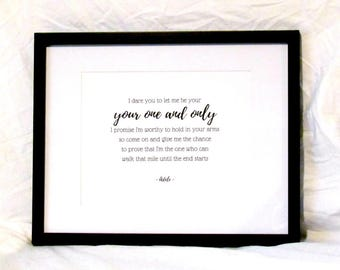 Adele Lyircs One and Only Quote I Dare You To Let Me Be Your One And Only Printable Wall Art Romantic Gift Instant Download