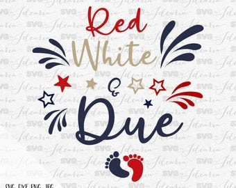 Red White and Due, American Made, 4th of July Svg, Patriotic Svg, Summer Svg, Monogram Frames Svg, fourth of july svg, memorial day svg
