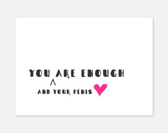 Naughty Valentines Day Card - For Him - Funny Valentine Card - Love Card - Anniversary Card - Dirty Cards - You Are Enough