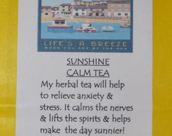Sunshine Calm Tea. Herbal tea to relieve anxiety & stress. Calms the nerves and lifts the spirits. helps make the day sunnier!