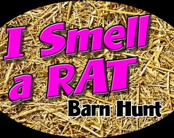 I smell a Rat, Barn Hunt