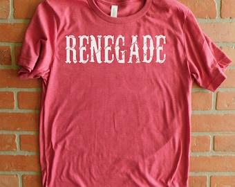 Renegade T-Shirt, Distressed T-Shirt, Freethinker, Rebel Shirt, Anarchy T-Shirt, Nonconformist, Innovator T-Shirt