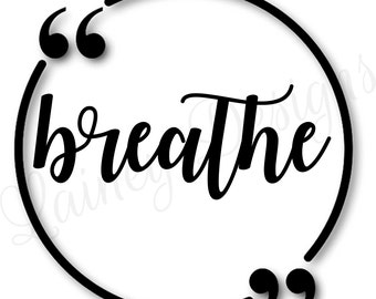 PRINTABLE Wall Art, Breathe Sign, Breathe Print, Breathe Wall Decor, Instant Download, Instant Art, Instant Gift, Last Minute Gift Idea, Art