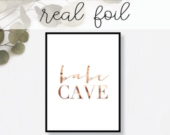 Babe Cave Print // Real Gold Foil // Minimal // Gold Foil Art Print // Home Decor // Modern Office Print // Typography // Fashion Print
