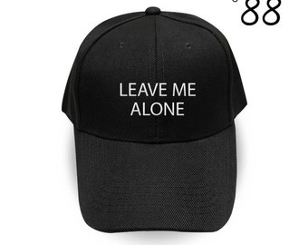 Leave Me Alone Baseball Hat Fashion Hipster Embroidery Hat Cool Hat  Pinterest Instagram Tumblr