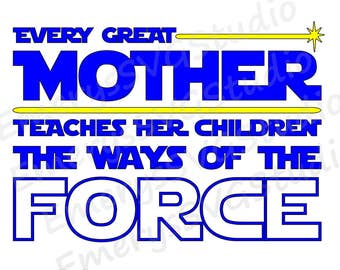 SVG  File for Star Wars Mother Pledge The Ways of the Force