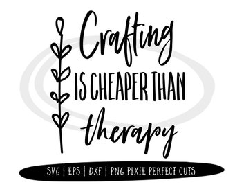 Crafting Svg Files Sayings, Heat Transfer Vinyl Designs Funny Cricut Files, Silhouette Cameo Cutting File DXF ESP, Commercial Use