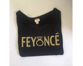 Feyonce T Shirts