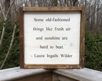 Laura Ingalls Wilder Sign - Wood Sign - Farmhouse Decor - Fresh Air and Sunshine Quote - Wedding Gift - Wood Quote Sign - Housewarming Gift