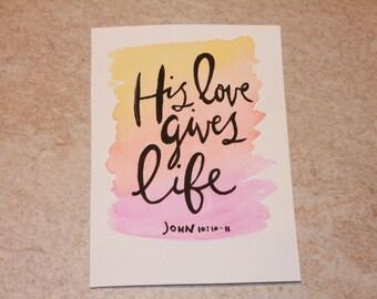 Bible Verse Mixed Media Painting John 10:10 'His love gives life.'