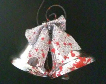 """Xmas in July """"Holiday Horrors Ornaments"""" Bloody Bells"""