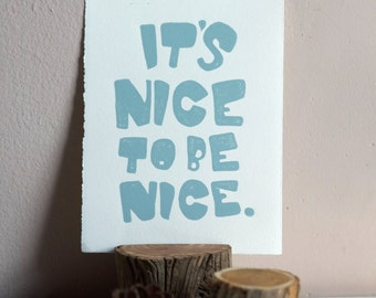 """blue linocut print // """"it's nice to be nice"""" // hand lettering // quirky home decor // kid bedroom art // handmade by black wood prints"""