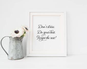 Don't stress print, inspirational wall art, home decor print, inspirational gift, inspirational quote, motivational gift, don't stress art