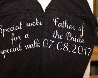 Personalized Socks; Father of the Bride; Wedding Socks; Special Socks; Special Socks for a Special Walk; Wedding Date Socks