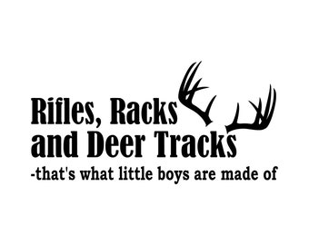 Rifles, Racks and Deer Tracks -that's what little boys are made of... – SVG Cut File (mtc, svg, pdf, eps, ai, dxf, png & jpg) ~ DIGIDOWN050