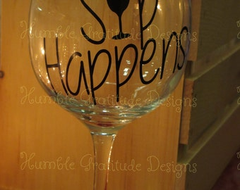 Wine glass - Sip Happens - Personalized