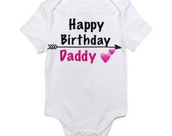 Happy birthday daddy onesie baby shirt daddy birthday onesie girl onesie shirt dad birthday onesie boy baby onesie boy onesie personalized