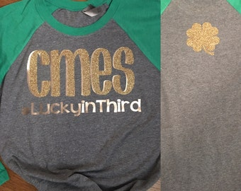 CMES St. Patricks Day Lucky to Be Raglan