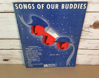 Songs Of Our Buddies Vintage 1941 Sheet Music Patriotic Song Book 21 Songs