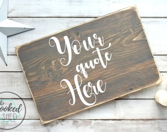Custom Wood Sign - rustic decor - wall decor - welcome - gift for her - valentines - anniversary - bridal shower - kids room - nursery