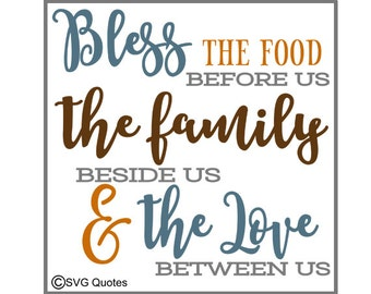 Bless the Food the Family and the Love  SVG DXF EPS Cutting File For Cricut Explore & More. Instant Download. Personal/Commercial Use. Vinyl