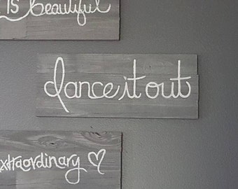 Dance it out Wall Quote - Grey's Anatomy