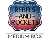 "February ""Rebels and Rockets"" Medium HootLoot Box"